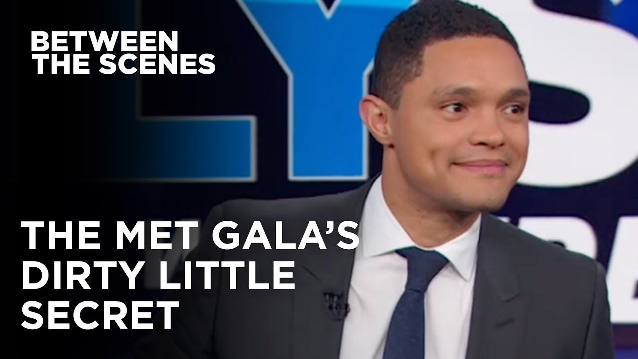 The Met Gala's Dirty Little Secret | The Daily Show