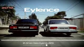Sirxan Saka - Eylence 2019