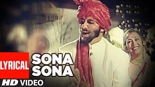 'Sona Sona' Lyrical VIDEO - Major Saab | Amitabh Bachchan, Ajay Devgn, Sonali Bendre