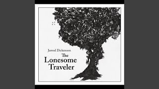 Ballad of the Lonesome Traveler