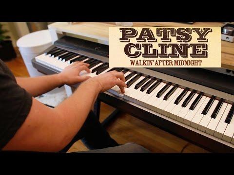 Patsy Cline Walkin After Midnight