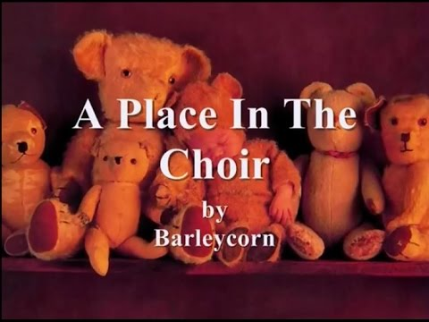 A Place In The Choir by BarleyCorn -Lyrics