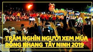 Choáng Ngợp Múa Rồng Nhang Toà Thánh Tây Ninh 2019 Rằm Tháng 8 Thu Hút Trăm Nghìn Người