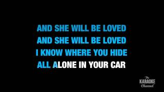"She Will Be Loved in the Style of ""Maroon 5"" karaoke video with lyrics (no lead vocal)"