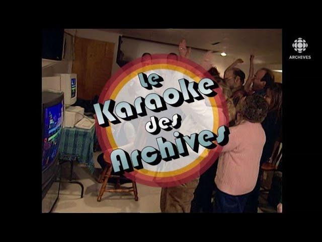 Découvrez le karaoké des archives