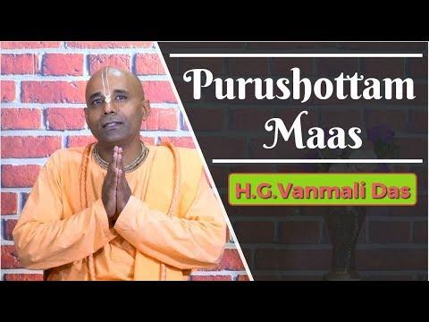 Purushottam Maas - H.G.Vanmali Das
