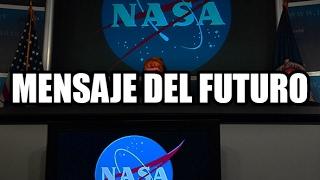 NASA Capta aterrador mensaje del futuro (2057)