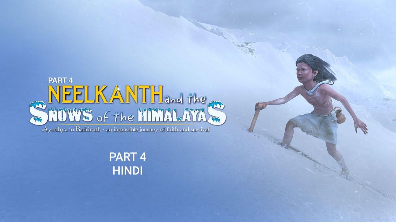 Download SSC4 - Hindi - Neelkanth and the Snows of the Himalayas: Shri Swaminarayan Charitra - Pt 4
