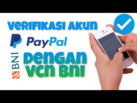 Cara Verifikasi Paypal Dengan VCN BNI (Tanpa VCC dan Kartu Kredit)