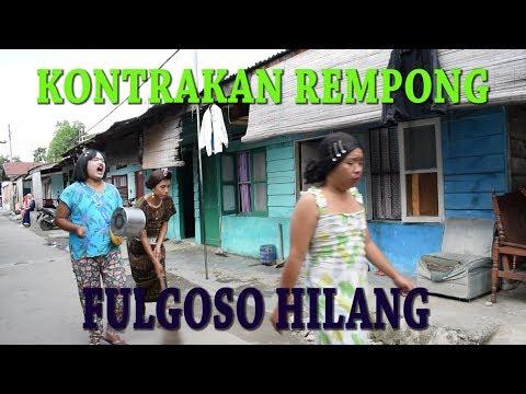 FULGOSO HILANG || KONTRAKAN REMPONG EPISODE 126