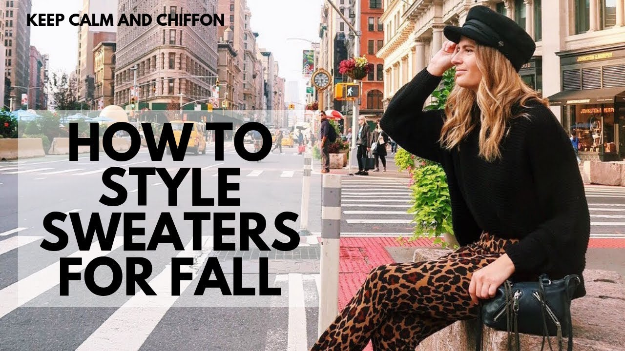 HOW TO STYLE SWEATERS FOR FALL | 5 OUTFIT IDEAS | Keep Calm and Chiffon 1