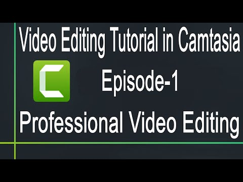 Bangla Video Editing Tutorial in Camtasia | Beginning to Advance (Episode-1) | Trust Online Care