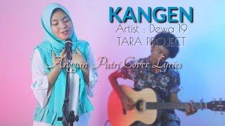 Gambar cover Dewa 19 - Kangen - (Cover By ANGGUN PUTRI)