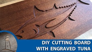 DIY Tuna Engraved Sapele and Maple Cutting Board