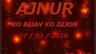 Ajnur Lyon 1 Novo 2010 Ko Bijav ko dijon 27 03 2010 djemail 2 muki erdjan sevcet cita hamza sali