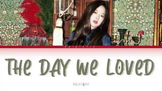 SOLJI (솔지) – The Day We Loved (사랑했던 날) [Color Coded Lyrics H…