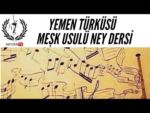 Yemen Türküsü Ney Meşki