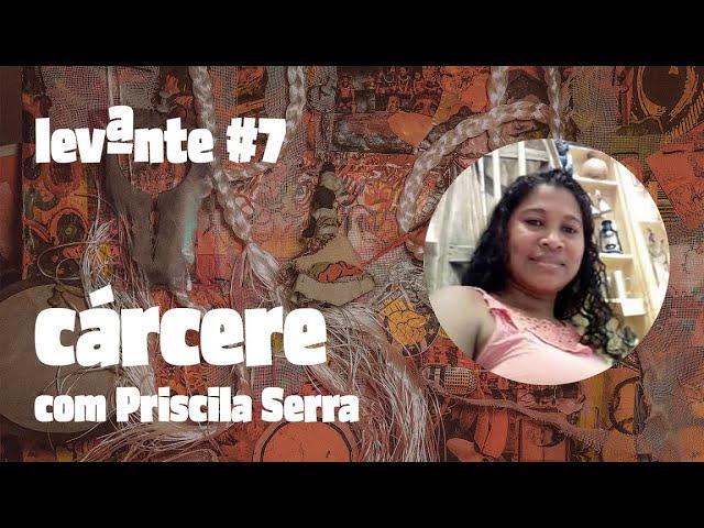 POPULAÇÃO NEGRA E ENCARCERAMENTO - com Priscila Serra