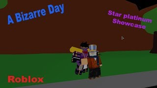 Star Platin Showcase: Ein bizarrer Tag Roblox