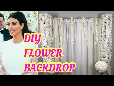 DIY FLOWER BACKDROP! DIY FLORAL BACKDROP! DIY WEDDING BACKDROP! Kim Kardashian Inspired