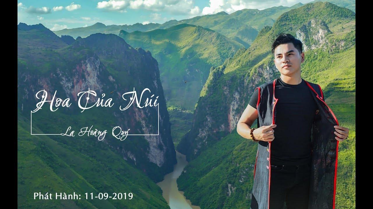 HOA CỦA NÚI - LA HOÀNG QUÝ [OFFICIAL MUSIC VIDEO] | Câu chuyện tình của chàng ca sĩ dân tộc Thái