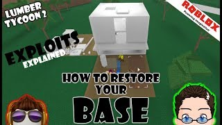Roblox - Lumber Tycoon 2 - How to restore your Base (Exploits)