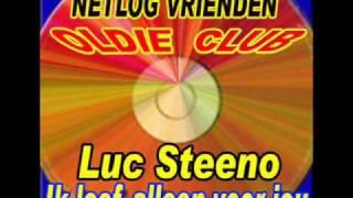 Luc Steeno Ik leef alleen voor jou