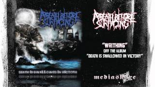 Watch A Breath Before Surfacing Writhing video