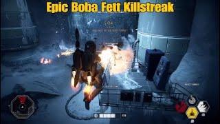 Epic Boba Fett Killstreak - Star Wars Battlefront ll