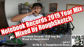 Notebook Records 2019 Year Mix Mixed by RoughSketch YouTube Videos