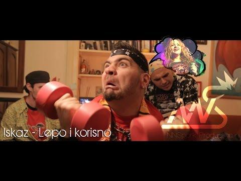 Iskaz - Lepo i Korisno ft. Nensi (Official Music Video 2015)