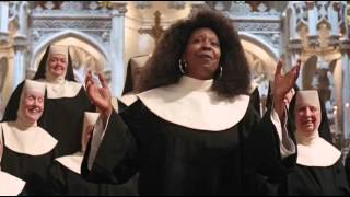 I Will Follow Him - Sister Act
