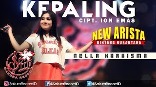Single Terbaru -  Nella Kharisma Kepaling Official