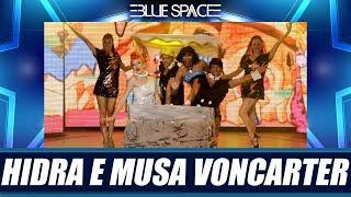 Blue Space Oficial - Hidra e Musa Voncarter e Ballet - 13.01.19