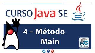 Tutorial Java SE - 4 Método Main