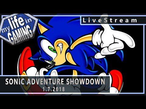 Sonic Adventure Showdown (w/ John Linneman) 1.7.2018 :: LiveStream