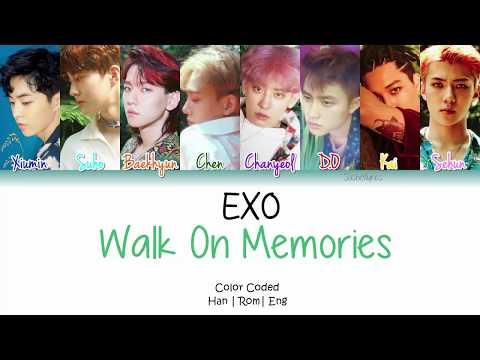 EXO (엑소) - Walk On Memories Lyrics [Color Coded/Han/Rom/Eng]