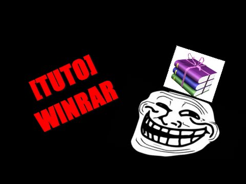 [TUTO] Winrar Telecharger / Installer / Explications -- Extraire les fichiers .rar