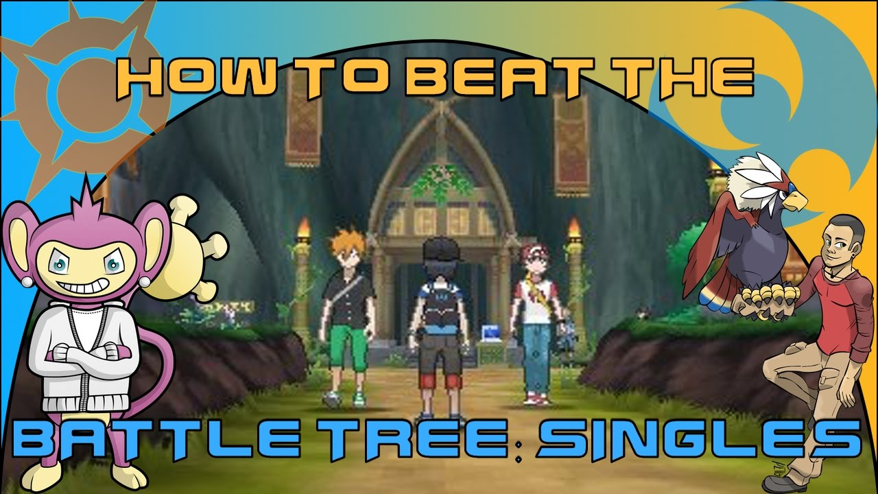 HOW TO BEAT THE BATTLE TREE SINGLES IN POKEMON SUN AND MOON! (Feat  UnderTheRadar) EASY BATTLE POINTS