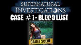 Criminal Case: Supernatural Investigations Case #1 - Blood L...
