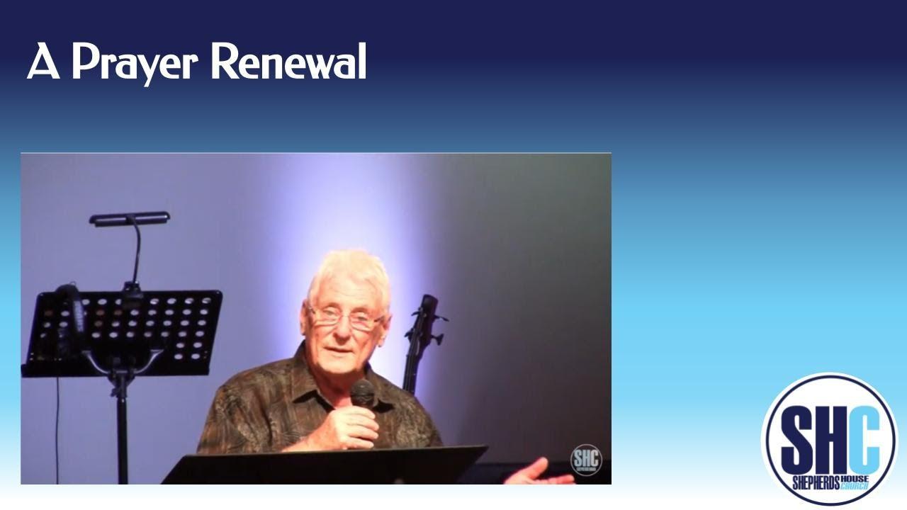 A Prayer Renewal  Dan Sneed