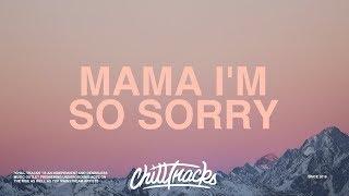 GOLDN - Mama I&#39m So Sorry (Lyrics)