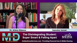 The MultiDimensional MD, Ep. 5 - The Disintegrating Student: Super Smart and Falling Apart