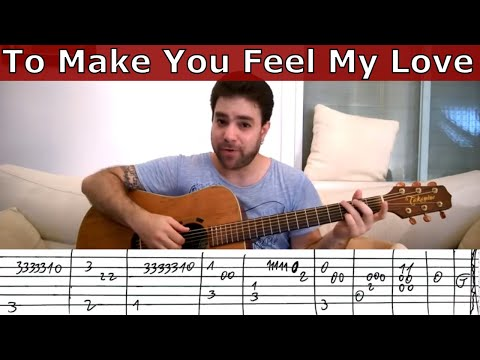 Fingerstyle Tutorial To Make You Feel My Love Guitar Lesson W