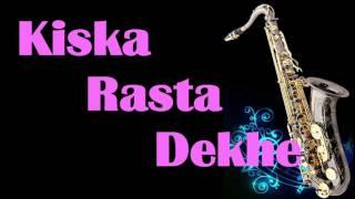 #143:-Kiska Rasta Dekhe Ae Dil Ae Saudayi |Kishore KumarI Best Saxophone Cover|