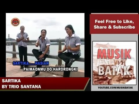 Lagu Batak - Trio Santana - Sartika