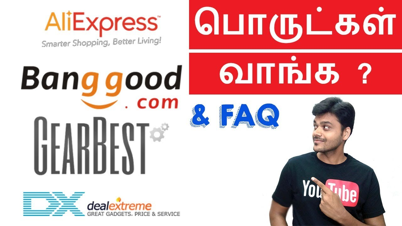 How to Buy from Aliexpress , Gearbest & Bangood & FAQ   Tamil Tech