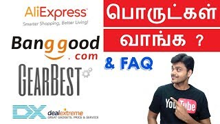 How to Buy from Aliexpress , Gearbest & Bangood & FAQ | Tamil Tech