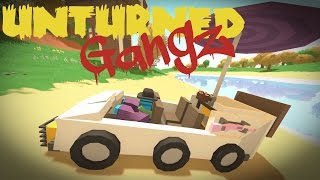 UNTURNED GangZ | E13 |