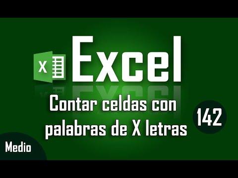 Como contar celdas con palabras de X letras en Excel - Capítulo 142